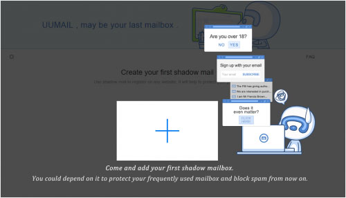 We recommend you use your shadow mail whenever you need to fill in your 'email information' (like registration, torrent file and file downloading). Thus we ensure you that you'll receive all the mail you need while at the same time none of your information will be leaked. Therefore, we fundamentally protect your information that no lawbreakers can ever get your real email address.